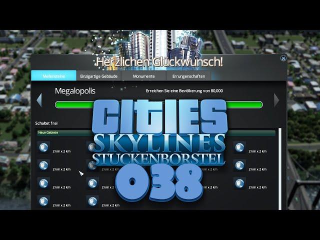 CITIES: SKYLINES [S01E38] - Weltmetropole Stuckitown ★ Let's Build Cities: Skylines