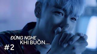 Những bài hát K-Pop không nên nghe khi buồn - Bạn sẽ khóc khi nghe những bài hát này #2