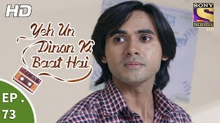 Yeh Un Dinon Ki Baat Hai - Ep 73 - Webisode - 14th December, 2017