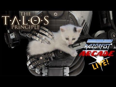 RazörFist Arcade LIVE: THE TALOS PRINCIPLE