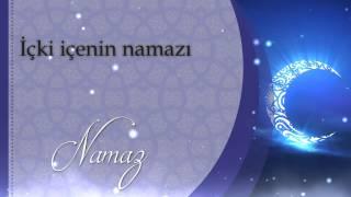 içki içenin namazı - Sorularla İslamiyet