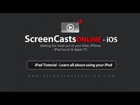 iPad Tutorial - Learn all about using your iPad