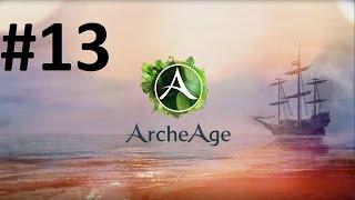 Archeage - Mirage Isle #13