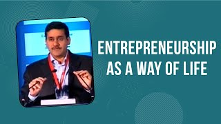 Entrepreneurship as a way of life