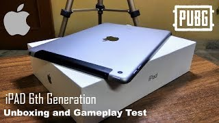Apple iPad 6th Generation Unboxing and Review with Gameplay Test   PUBG Mobile at HDR Ultra Graphics