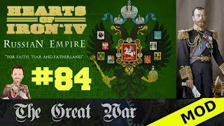 Hearts of Iron 4 - Great War Mod - Russian Empire - Episode 84