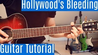 Hollywood's Bleeding - Post Malone | Guitar Tutorial/Lesson | Easy How To Play (Fignerstyle)