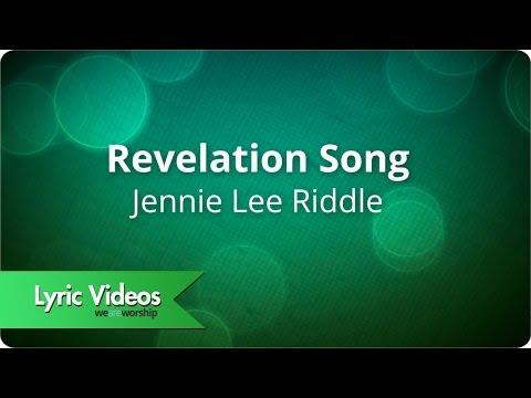 Jennie Lee Riddle - Revelation Song