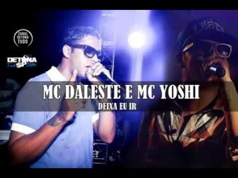 MC Daleste e MC Yoshi - Deixa eu ir Música nova 2013 + Letra da Música 2013