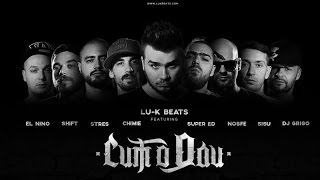 Lu-K Beats - Cum o dau feat. Chimie,Super ED,Stres,Nosfe,Shift,Sisu,El Nino & DJ Grigo (Video)