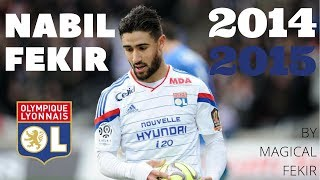 Nabil Fekir - Avant la blessure - Skills/Goals 2014-2015 - HD