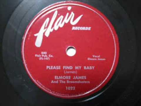 James Elmore - Please Find my Baby