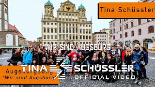 "[OFFICIAL VIDEO] AUGSBURGSONG Tina Schüssler ""WIR SIND AUGSBURG"""