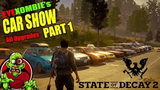 State Of Decay 2 - Vehicle Showcase & Upgrades Part 1