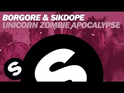 Borgore & Sikdope - Unicorn Zombie Apocalypse (original Mix) video