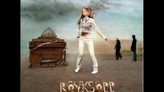 Röyksopp - Dead to The World