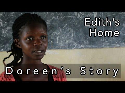 Doreen's Story - Edith's Home, Uganda