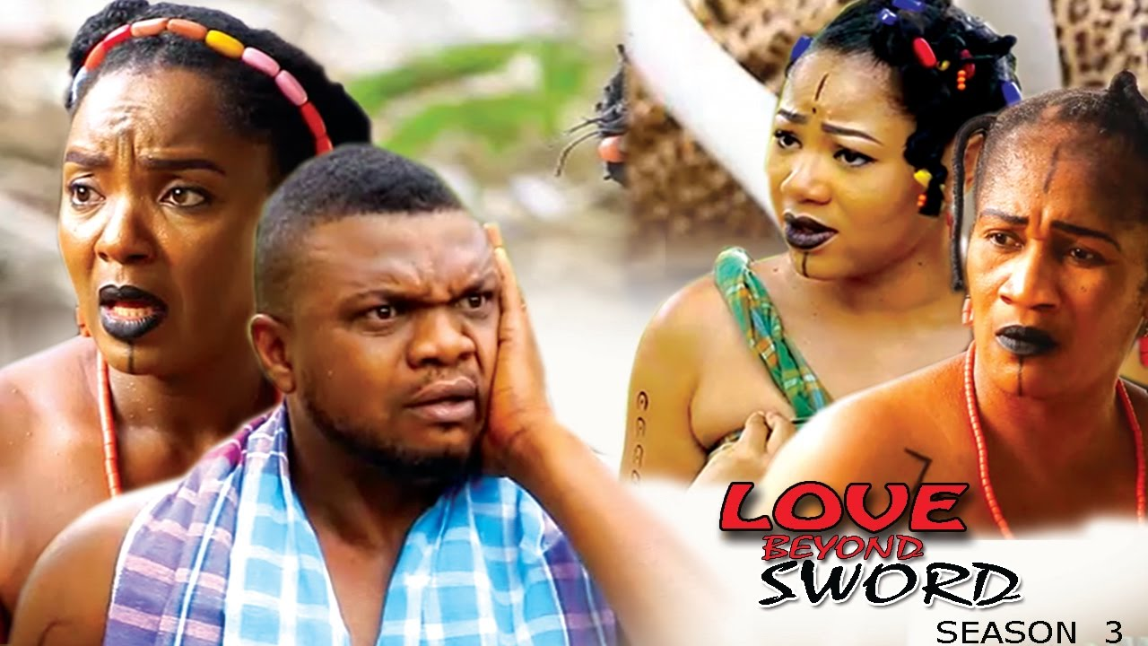 Love Beyond Sword Nigerian Movie [Season 3]