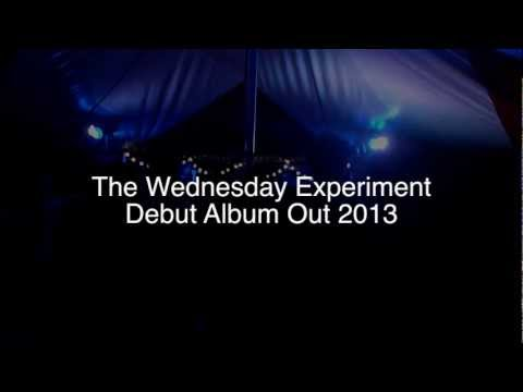 THE WEDNESDAY EXPERIMENT is listed (or ranked) 20 on the list The Greatest Unsigned Musicians 2013
