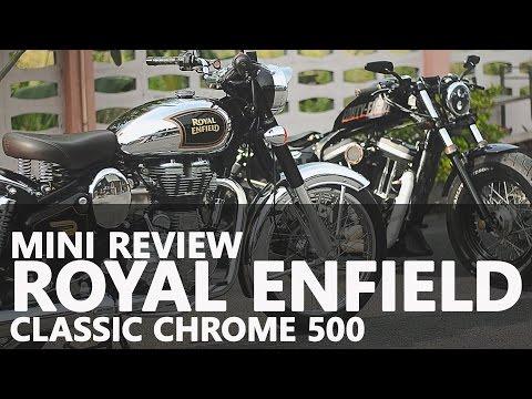 แนะนำ Royal Enfield : รีวิว Royal Enfield Classic chrome 500 :Royal Enfield Thailand 2016