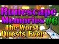 Runescape Memories #6 - The WORST Quests Ever