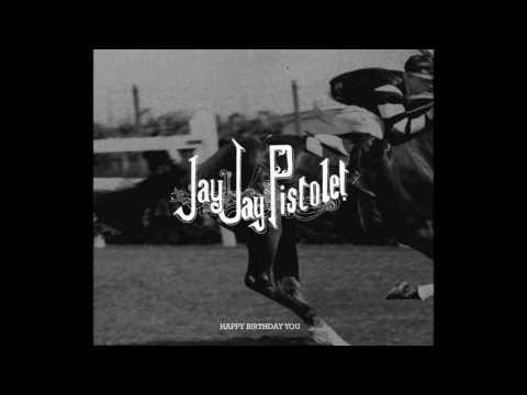 Jay Jay Pistolet - Always On My Way Back Home
