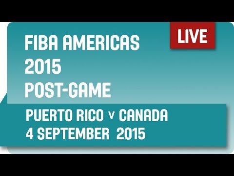 Post-Game: Puerto Rico v Canada - Group B -  2015 FIBA Americas Championship