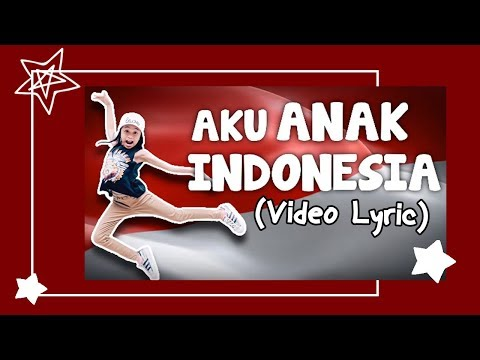 ZARA LEOLA - AKU ANAK INDONESIA (Video Lyric)