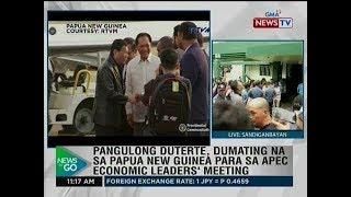 NTG: Pang. Duterte, dumating na sa Papua New Guinea para sa Apec Economic Leaders' meeting
