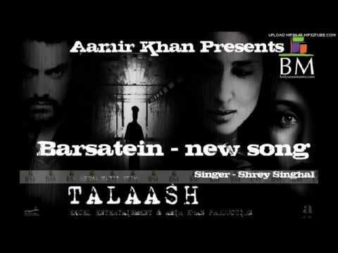 Barsatein  Talaash Movie Aamir Khan New Song  umeriqbal73
