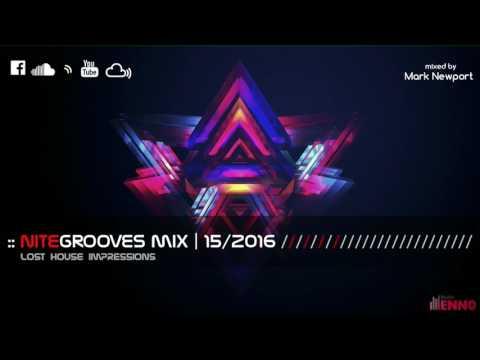 :: nitegrooves mix | Deep House, Tech House & Progressive House | 15/2016