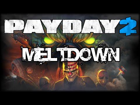 Payday 2 Meltdown Heist I M Nuclear I M Wild