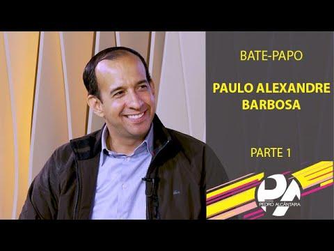 Bate-Papo com Paulo Alexandre Barbosa (Parte 1)