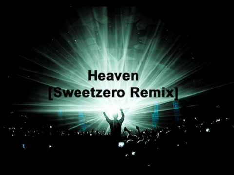 Dj Sammy- Heaven [sweetzero Remix] video