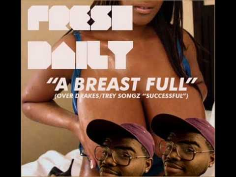 Fresh Daily- A Breast Full