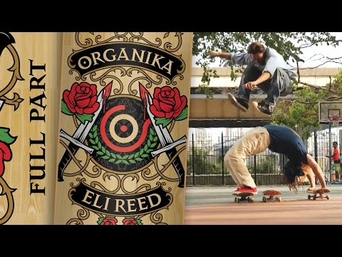 "Organika - Eli Reed ""Love All"" Part"