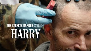 The Streets Barber Stories - Episode 8 : Harry