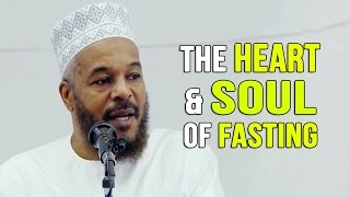 The Heart & Soul of Fasting – Dr. Bilal Philips