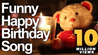 Funny Happy Birthday Song - Cute Teddy Sings Very Funny Song