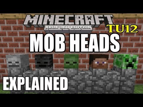 Minecraft (Xbox360) Mob Heads Explained ( TU12 )