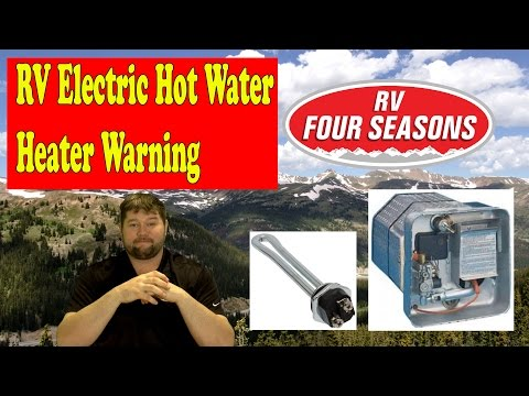 RV Electric Hot Water Heater Warning