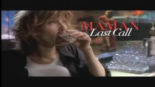 Maman last call bande annonce