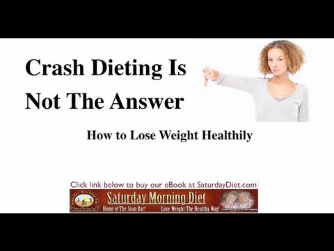 Crash Dieting Is Not The Answer by Saturday Morning Diet