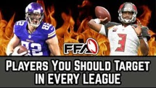 Players You Should Target IN EVERY LEAGUE | 2018 Fantasy Football