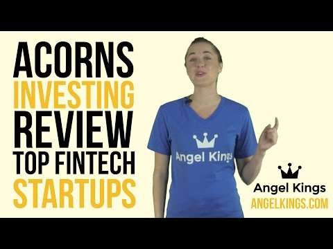 Acorns Investing App Review: Top Fintech Startups - AngelKings.com