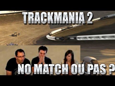 Trackmania 2 avec Tweekz, Chelxie, PAS SI NO MATCH