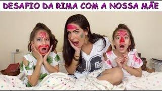 DESAFIO DA RIMA COM A NOSSA MÃE