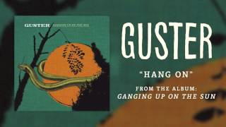 Watch Guster Hang On video