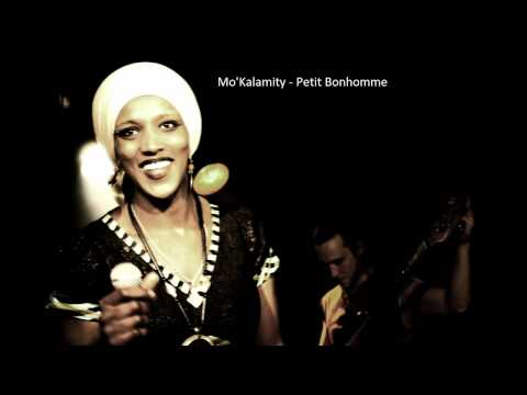 Mo'Kalamity - Petit Bonhomme