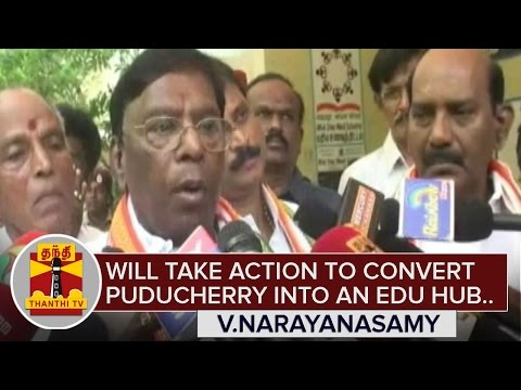"""Will take necessary action to convert Puducherry into an Educational Hub"" - V.Narayanasamy"